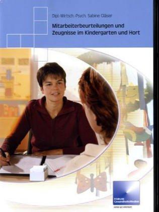 Mitarbeiterbeurteilungen und Zeugnisse im Kindergarten und Hort. CD-ROM. Fertige Textbausteine für alle Berufsbilder