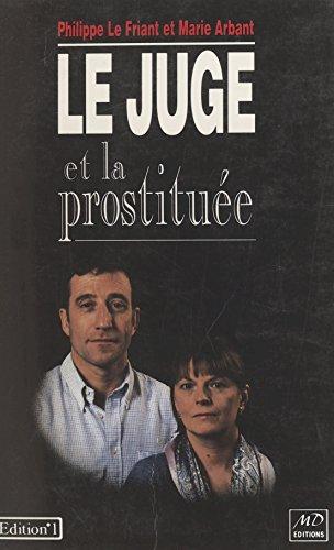 Le juge et la prostituée par Philippe Le Friant