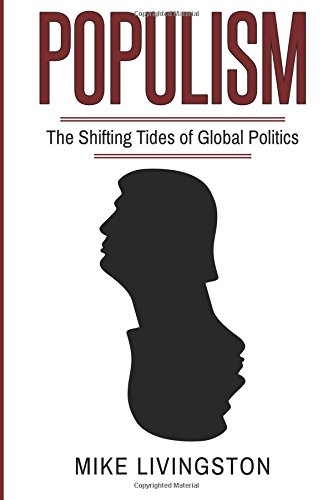 Populism: The Shifting Tides of Global Politics