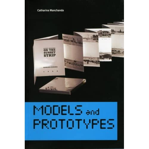 Models and Prototypes (Mildred Lane Kemper Art Museum - Focus Series) by Catharina Manchanda (2007-01-15)