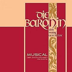 Die Baronin, Vol. 2 (Eine wahre Geschichte)