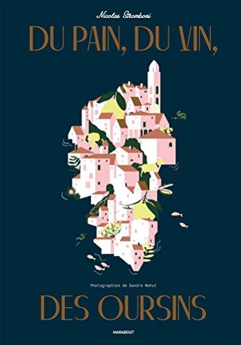 Du pain, du vin, des oursins: Prix Figaro du livre gourmand 2016