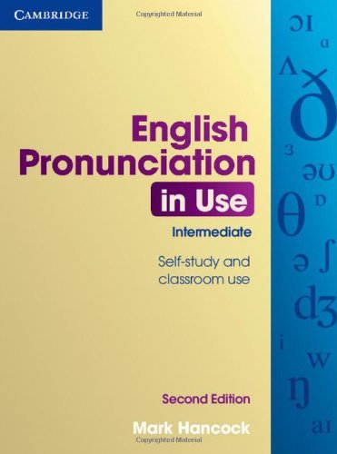 English Pronunciation in Use Intermediate with Answers by Mark Hancock (2012-04-09)