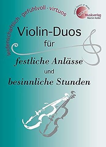 Violin-DUOS für festliche Anlässe und besinnliche Stunden: MVK 171706 :