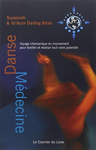 Danse médecine par Susannah et Ya'Acov Darling Khan