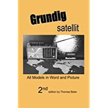 Grundig Satellit - All Models in Word and Picture