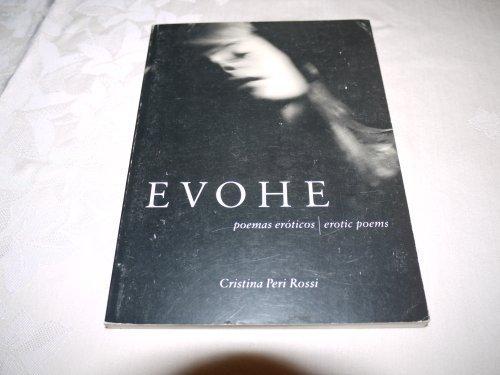 Evohe: Poemas Eroticos - Erotic Poems by Cristina Peri Rossi (1994-09-02)