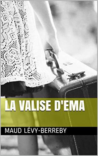 Couverture du livre La Valise d'Éma