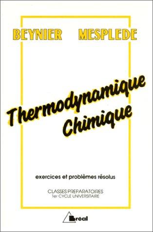 Thermodynamique chimique. Exercices et problèmes résolus