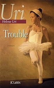 vignette de 'Trouble (Helene Uri)'