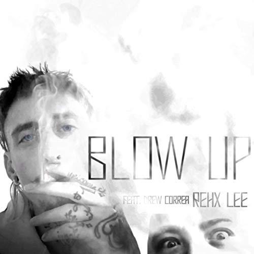 Blow Up [Explicit]