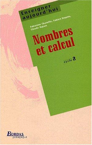 NOMBRES ET CALCULS CYC 2 (Ancienne Edition)