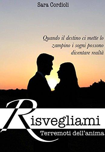 risvegliami-terremoti-dellanima-vol-1-italian-edition