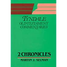 2 Chronicles (Tyndale Old Testament Commentary Series)