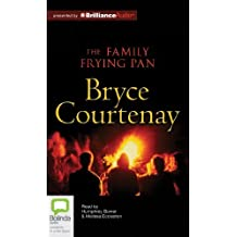 The Family Frying Pan by Bryce Courtenay (March 12,2012)
