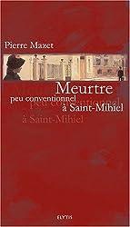 Meurtre peu conventionnel à Saint-Mihiel