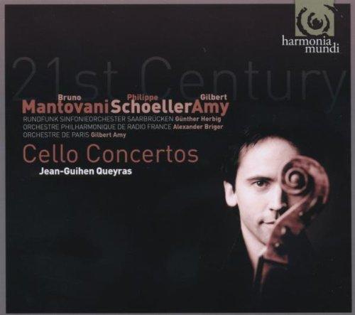 21st Century Cello Concertos - Jean Guihen Queyras (Mantovani/Schoeller/Amy) by Jean Guihen Queyras (2009-06-09) (Amy Jean)
