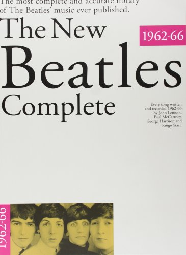 The New Beatles Complete Volume 1 1962-66: Vol 1 por The Beatles