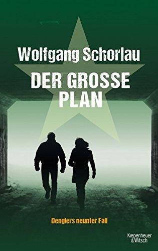 Schorlau, Wolfgang: Der große Plan