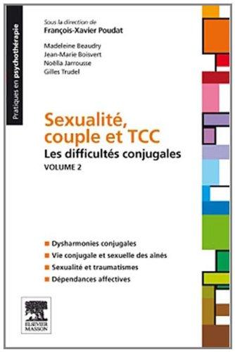 Sexualit, couple et TTC Vol 2. : Les difficults conjugales