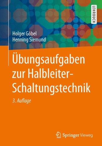 Übungsaufgaben zur Halbleiter-Schaltungstechnik (Springer-Lehrbuch)