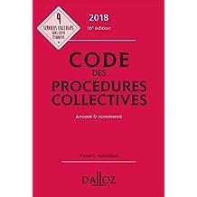 Code des procédures collectives 2018, annoté et commenté - 16e éd.