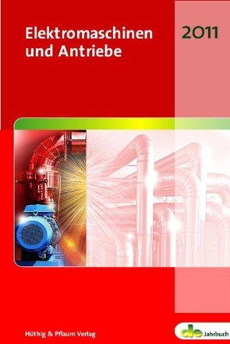 Elektromaschinen und Antriebe: de-Jahrbuch 2011