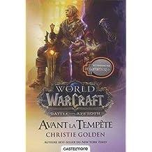 Warcraft: Avant la tempête