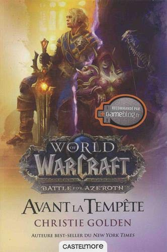 Warcraft: Avant la tempête par Christie Golden