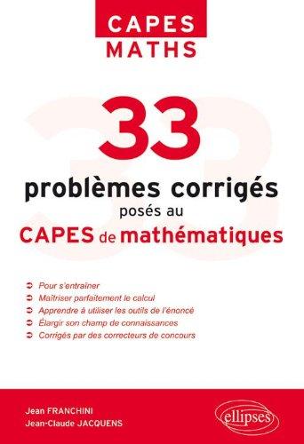 33 Problèmes Posés au Capes Mathématiques