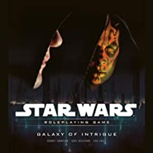 Galaxy of Intrigue: A Star Wars Roleplaying Game Supplement by T. Rob Brown (2010-01-19)