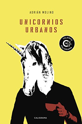 Unicornios urbanos eBook: Molino, Adrián: Amazon.es: Tienda Kindle