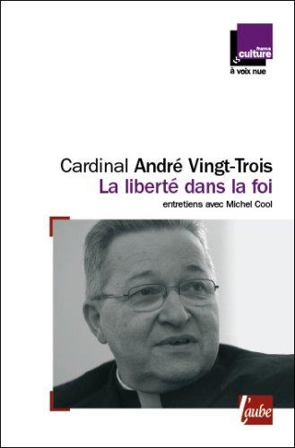 La liberté dans la foi : Entretiens avec Michel Cool