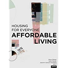 [(Affordable Living: Housing for Everyone)] [Author: Klaus Dömer] published on (April, 2015)