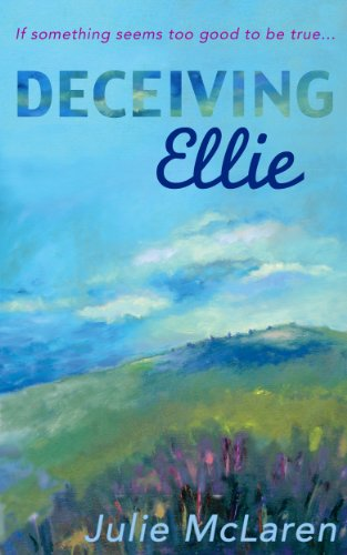Deceiving Ellie by Julie McLaren