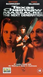 The Texas Chainsaw Massacre: The Next Generation [VHS] [2003]