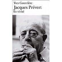 Jacques Prévert : En vérité