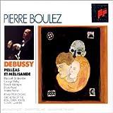 Debussy - Pelléas & Mélisande [Import anglais]