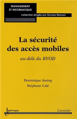 La sécurité des accès mobiles : Au-delà du BYOD