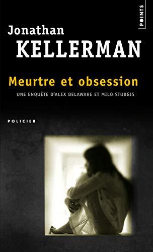 Meurtre et Obsession par Jonathan Kellerman