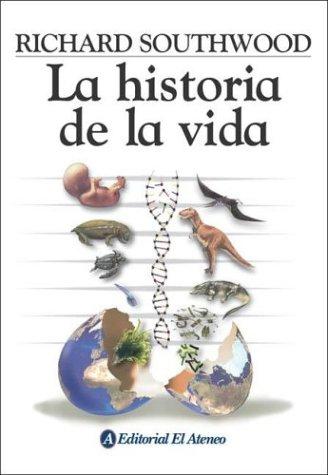 Historia De La Vida, La por Richard Southwood
