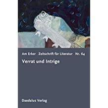 Am Erker. Zeitschrift für Literatur: Heft 64: Verrat und Intrige