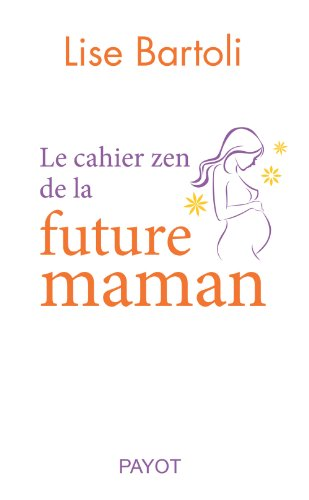 Le cahier zen de la future maman