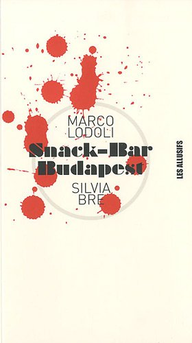 Snack Bar Budapest [Pdf/ePub] eBook