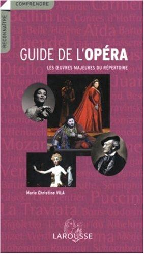 Guide de l' opéra