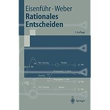 Rationales Entscheiden (Springer-Lehrbuch)