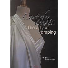 The Art of Draping / L'Art Des Drapes