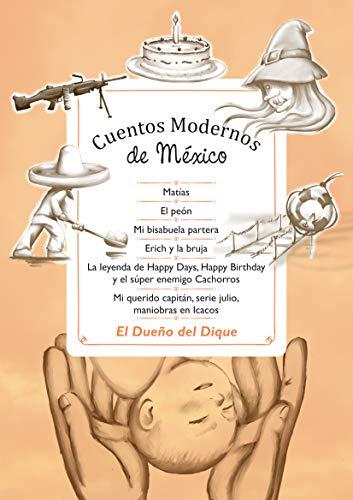 CUENTOS MODERNOS DE MÉXICO por OSCAR JULIO MACEDA DÍAZ