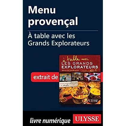 Menu provençal - A table avec les Grands Explorateurs
