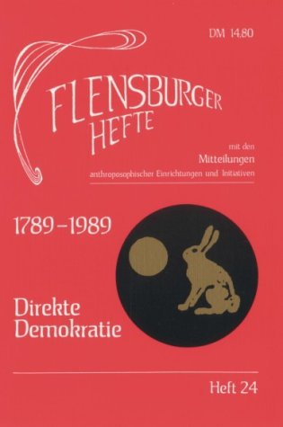1789-1989. Direkte Demokratie. Mit den Mitteilungen anthroposophischer Einrichtungen und Initiativen.
